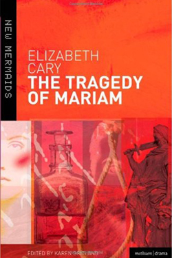 The Tragedy of Mariam, by Elizabeth Cary cover