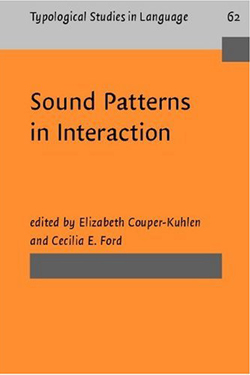 Sound Patterns in Interaction: Cross-linguistic Studies of Phonetics and Prosody for Conversation cover