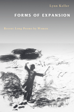 Forms of Expansion: Recent Long Poems by Women cover