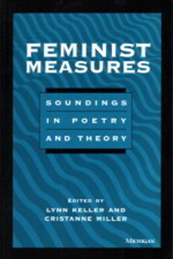 Feminist Measures: Soundings in Poetry and Theory cover