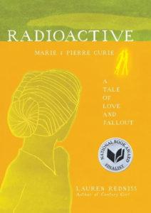 Lauren Redniss's book, Radioactive